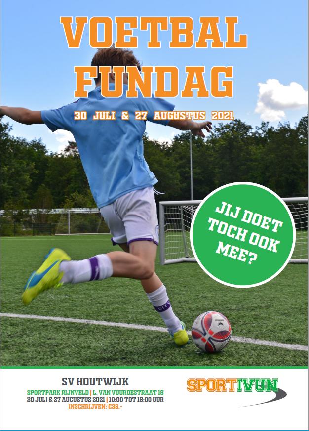 Voetbal Fundagen 30 juli en 27 Augustus